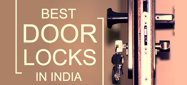Top 5 Best Door Locks in India 2019