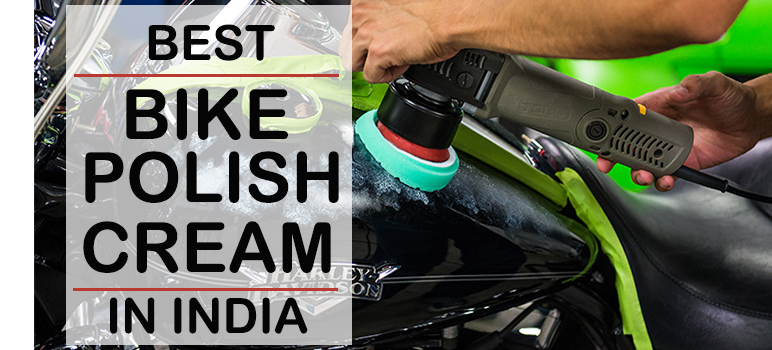 Top 5 Best Bike Polish Cream in India