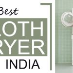 5 Best Cloth Dryer in India
